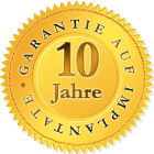 10 Jahre Garantie auf Implantate